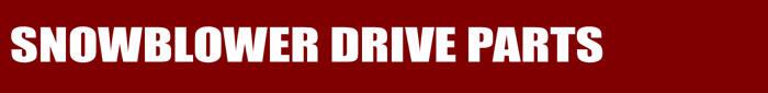 Snowblower Drive Parts