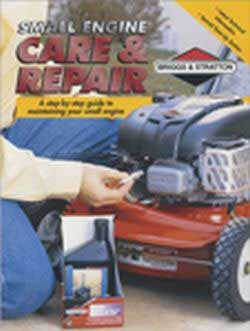 BRIGGS AND STRATTON 274041 SMALL ENGINE CARE & REPAIR MANUAL