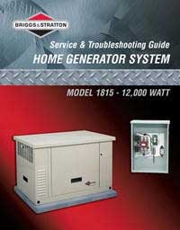 BRIGGS AND STRATTON 275742GS 12 KW STANDBY GENERATOR SYSTEM SERVICE AND TROUBLESHOOTING GUIDE MODEL 01815