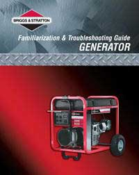 BRIGGS AND STRATTON 86262GS PORTABLE GENERATOR FAMILIARIZATION AND TROUBLESHOOTING GUIDE