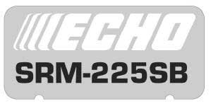 ECHO X547001360 MODEL LABEL - SRM-225SB