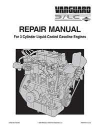 Briggs And Stratton MS0750 Vanguard 3-Cylinder Ohv Liquid Cooled Gasoline Engines Repair Manual